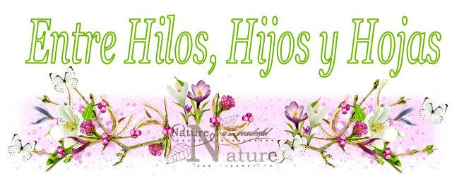 Entre Hilos, Hijos y Hojas