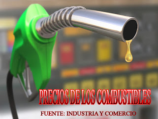 PRECIOS DE LOS COMBUSTIBLES