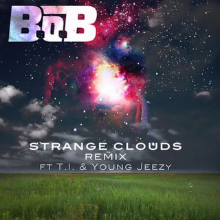 B.o.B. - Strange Clouds Remix