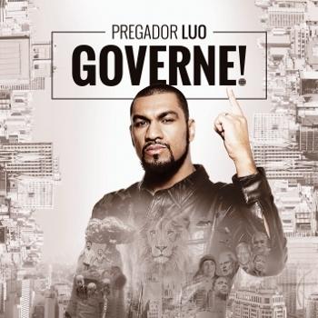 """Pregador Luo lança """"Governe!"""",álbum em parceira com a Universal Music"""