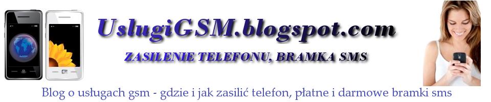 Darmowe bramki sms, zasilenie telefonu, tanie i darmowe rozmowy