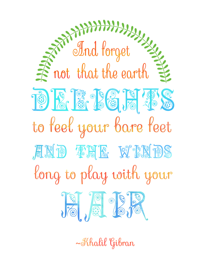 Free Printable | The Winds Long to Play With Your Hair via Club Narwhal #quotes