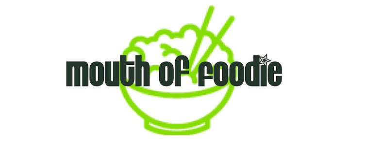 Mouth of Foodie