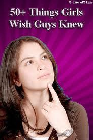 50 things girls wish guys knew
