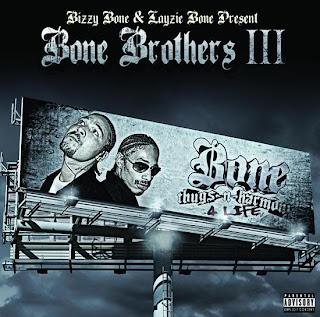 Bizzy_Bone_And_Layzie_Bone-Bone_Brothers_III-2008-RAGEMP3