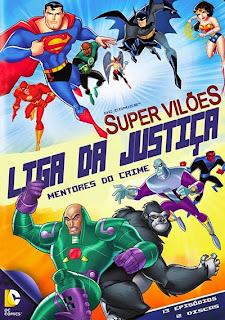 Super Vilões Liga da Justiça: Mentores do Crime - DVDRip Dublado