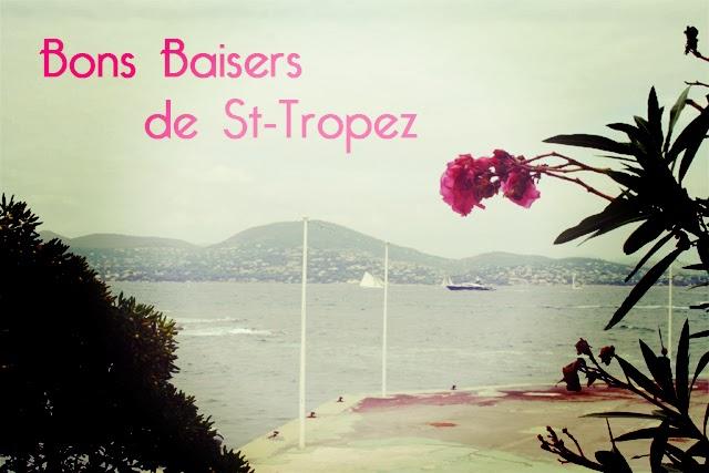Bons Baisers de St Tropez