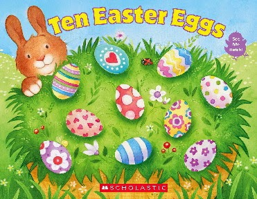 TEN EASTER EGGS by Vijaya Bodach; Published by Cartwheel Books, Scholastic