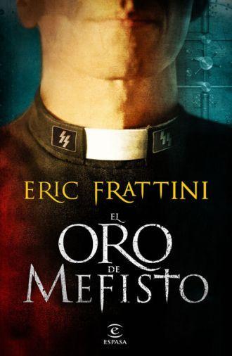 El oro de Mefisto - Eric Frattini [DOC | Español | 4.47 MB]