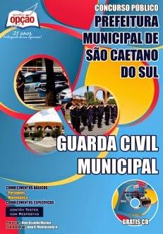 Apostila PREFEITURA MUNICIPAL DE SÃO CAETANO DO SUL  CONCURSO PÚBLICO - EDITAL Nº 001/2014 Guarda Civil Municipal