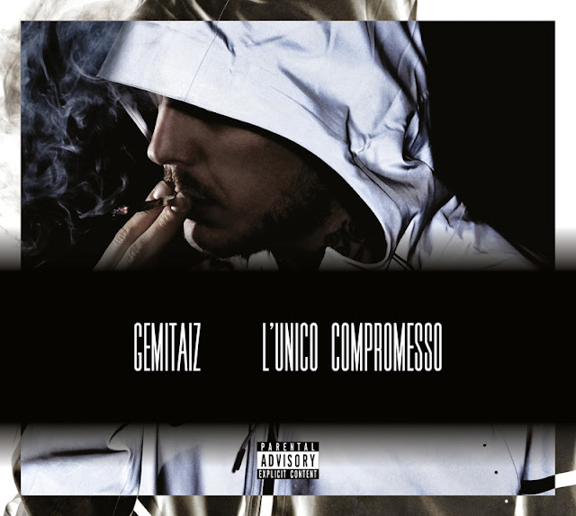 Gemitaiz - L'Unico Compromesso - Tracklist testi video download
