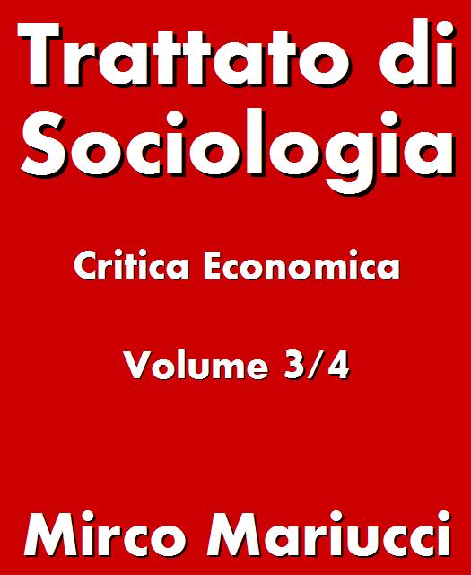 Trattato di Sociologia: Critica Economica.