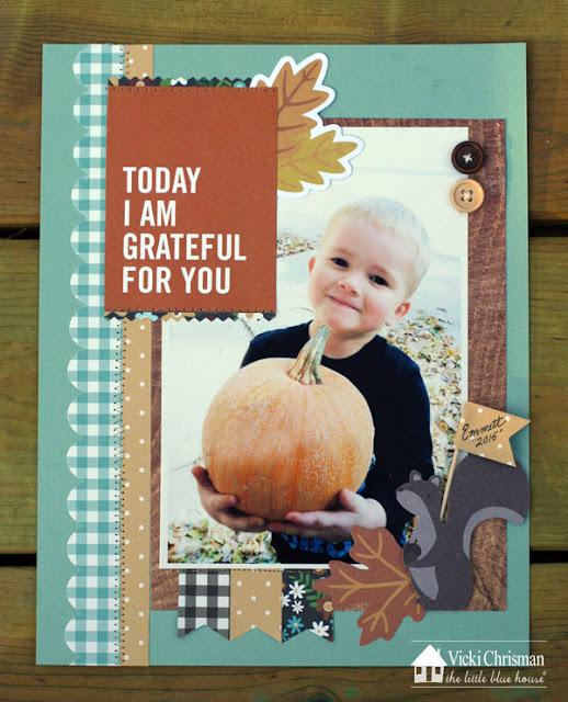 http://1.bp.blogspot.com/-zGx0xc3Uwhs/VjP8Y5HC5nI/AAAAAAAAmgk/C1ama9b9A4A/s640/Grateful%2Bfor%2B8x11%2Blayout%2BOct%2Bkit%2Bvicki.jpg