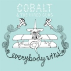 Cobalt & the Hired Guns: Everybody Wins