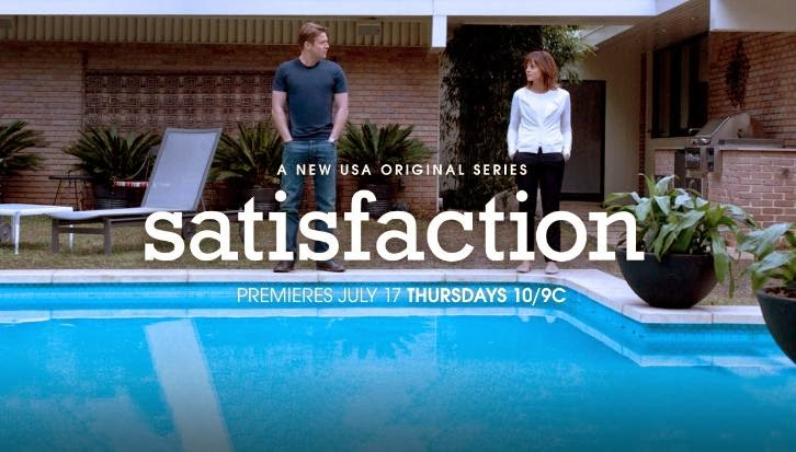 "Satisfaction – Pilot – Advance Preview: ""Middle Class Malaise"""