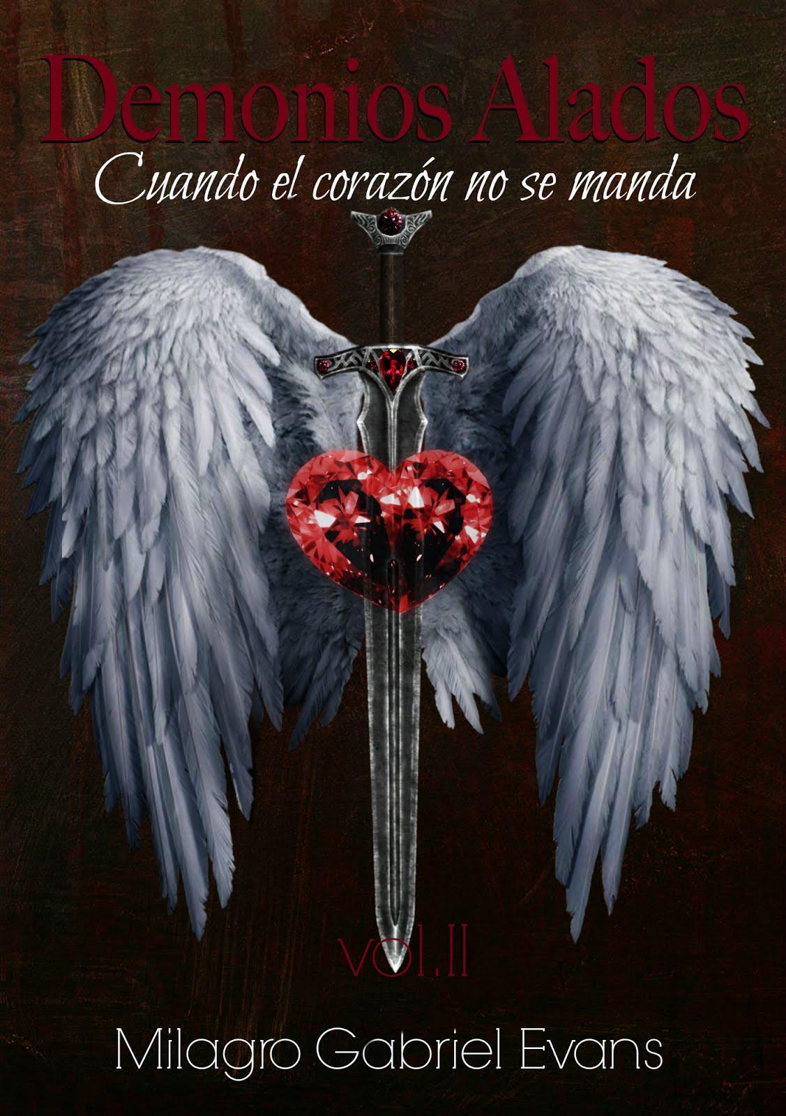 II Libro_Serie Demonios Alados_Cuando el corazón no se manda