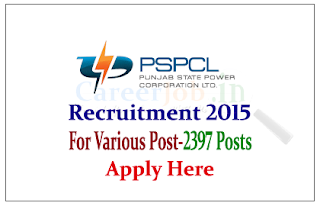 Punjab State Power Corporation Limited Recruitment 2015 for the various posts-2397 Vacancies