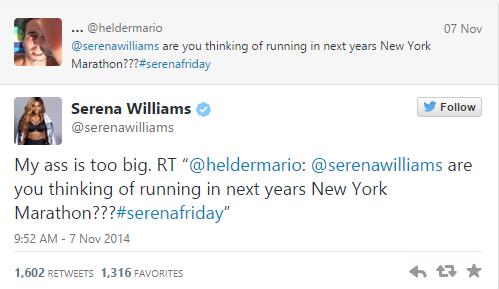 Ass-Champ Serena says ''Butt Too Big'' to run NYC Marathon