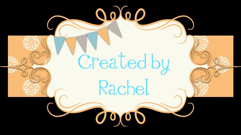 Created By Rachel
