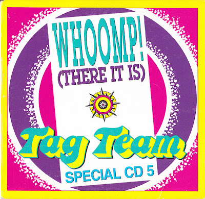 Tag Team – Whoomp! (There It Is) (1993) (CDS) (320 kbps)
