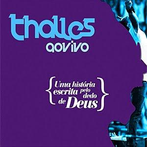 Thalles - Uma História Escrita Pelo Dedo de Deus - Ao Vivo - CD Duplo - 2011