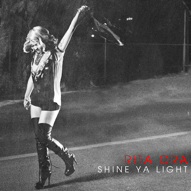 Rita Ora | Shine Ya Light