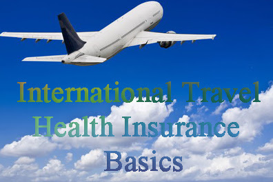 Travel Health Insurance basics