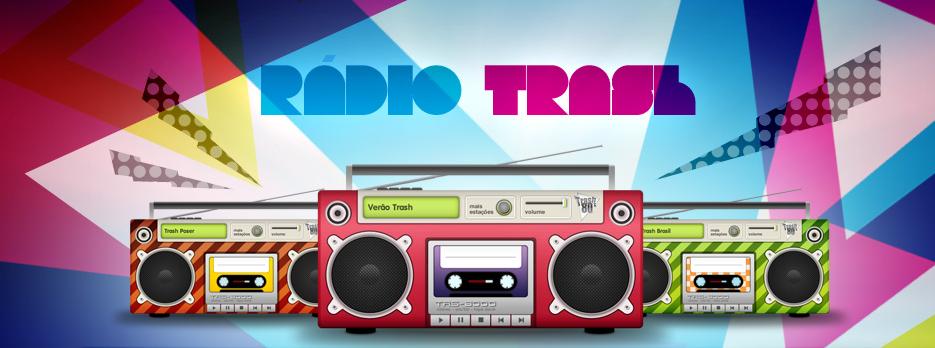 Quer Ouvir Rádio Trash??