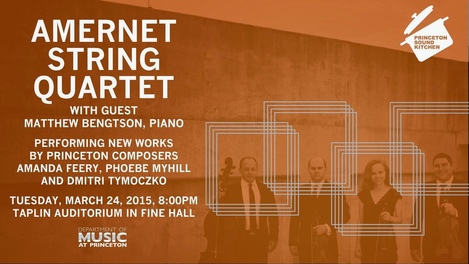 CONCERT: 2015.03.24 Amernet String Quartet | PSK: Princeton Sound ...