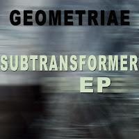 Geometriae Subtransformer EP CPH Undersound