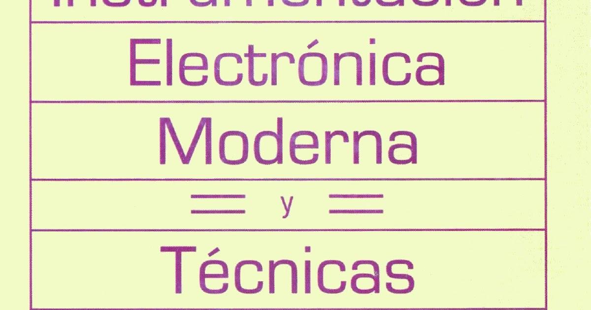 Libros de electronica instrumentaci n electr nica moderna for Tecnicas culinarias modernas