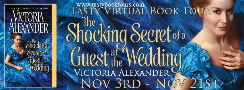 Blog Tour: Spotlight + Giveaway – The Shocking Secret of a Guest at the Wedding by Victoria Alexander