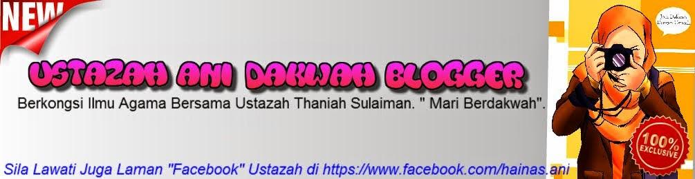 Ustazah Ani Blog
