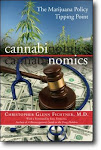 "Dr. Christopher Glenn Fichtner, ""Cannabinomics: The Marijuana Policy Tipping Point"""