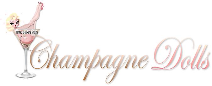 Champagne Dolls