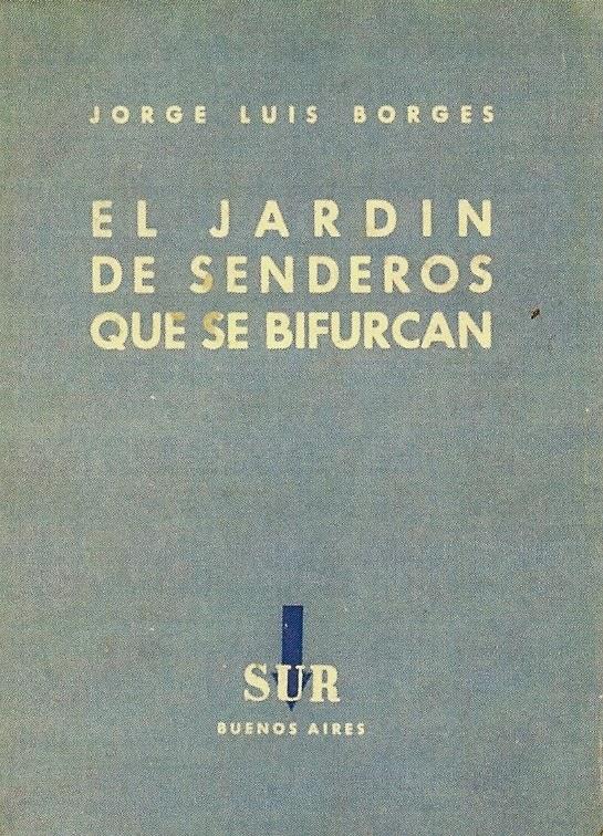 Borges todo el a o jorge luis borges el jard n de for Borges el jardin