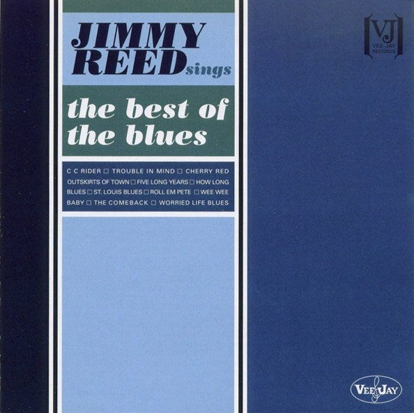 Jimmy Reed - Out Skirts Of Town - St. Louis Blues