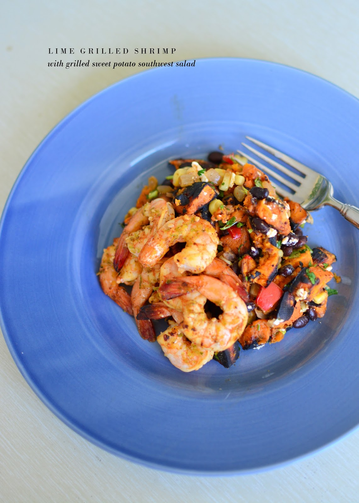 lizzy write: lime grilled shrimp with sweet potato southwest salad