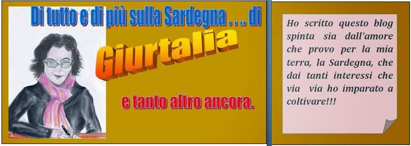 Di tutto e di più sulla Sardegna di Giurtalia e tanto altro ancora.