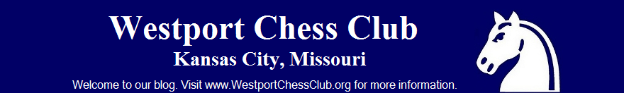Westport Chess Club of Kansas City, Missouri - Our Blog