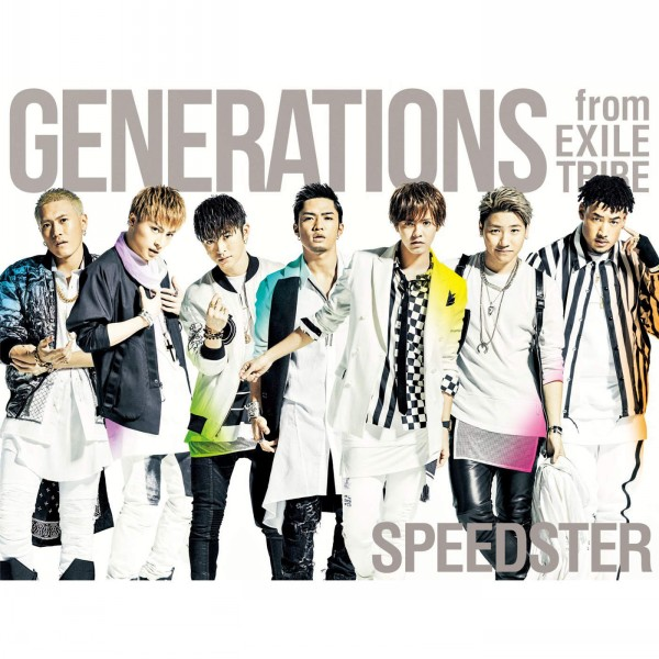 [Single] GENERATIONS from EXILE TRIBE – SPEEDSTER (2016.03.02 /MP3/RAR)