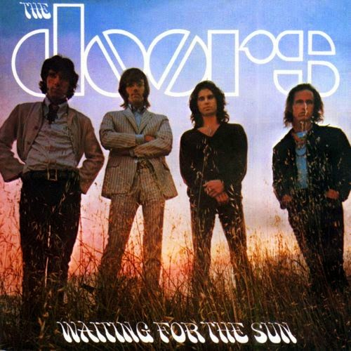 """Waiting For The Sun"" The Doors."