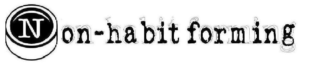 Non Habit-Forming