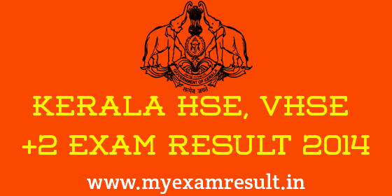 Kerala HSE/VHSE Plus Two Exam Result 2014