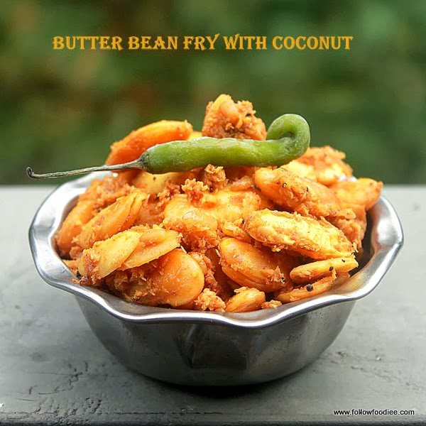 Butter Bean Poriyal ( Stir fry with Coconut ) Recipe