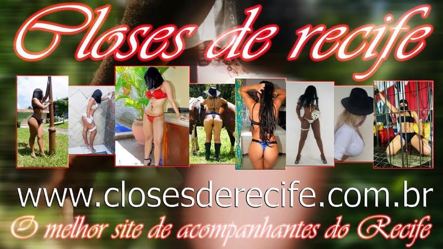 Closes de Recife - Acompanhantes de Recife