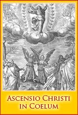 + The Ascension of Our Lord into Heaven +