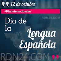Día Mundial de la Lengua Española #DíasInternacionales