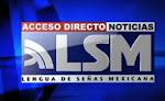 Acceso Directo Noticias en LSM