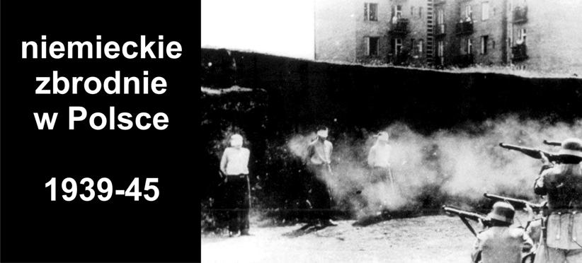 Niemieckie zbrodnie w Polsce 1939-45